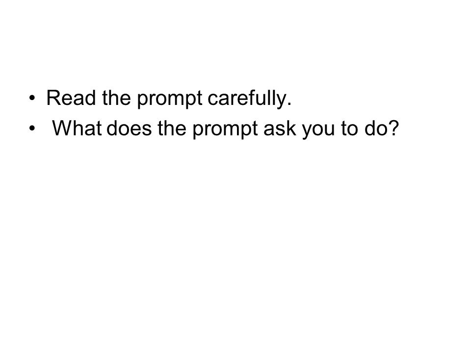 Read the prompt carefully.
