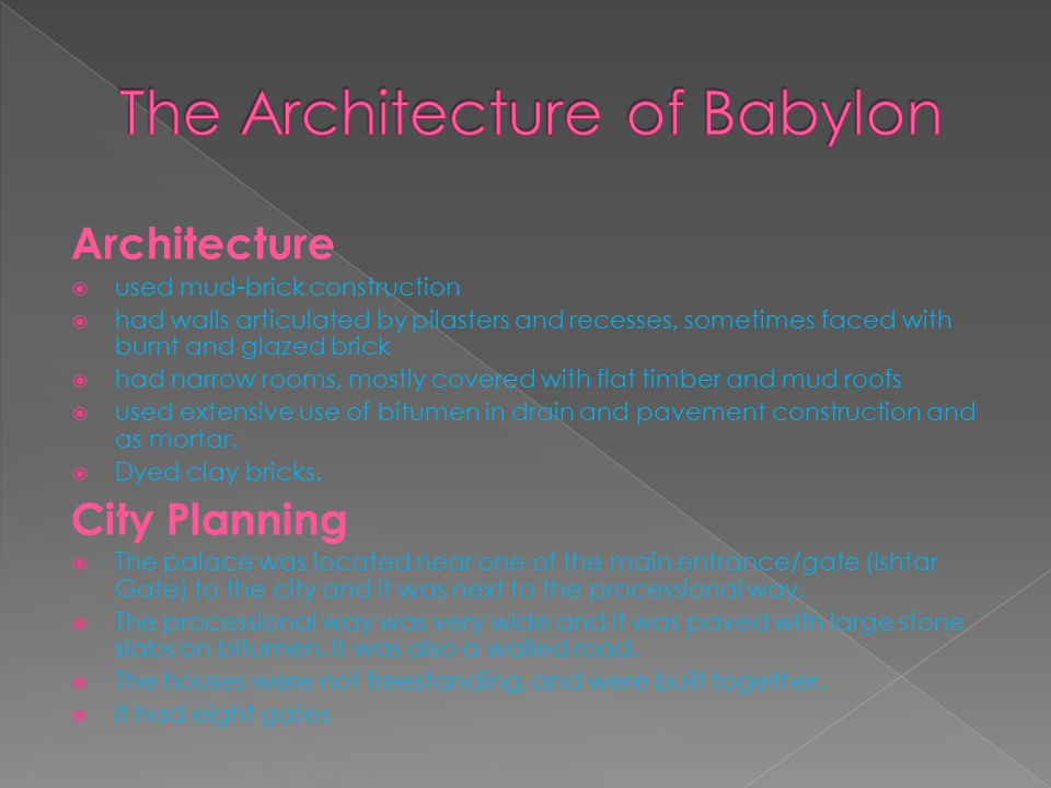 The Architecture of Babylon
