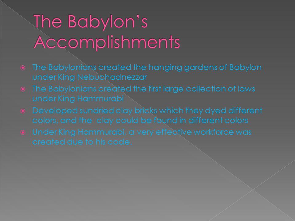 The Babylon's Accomplishments