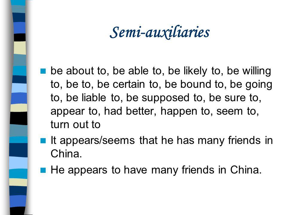 Semi-auxiliaries