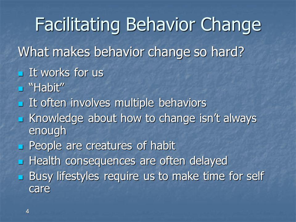 Facilitating Behavior Change