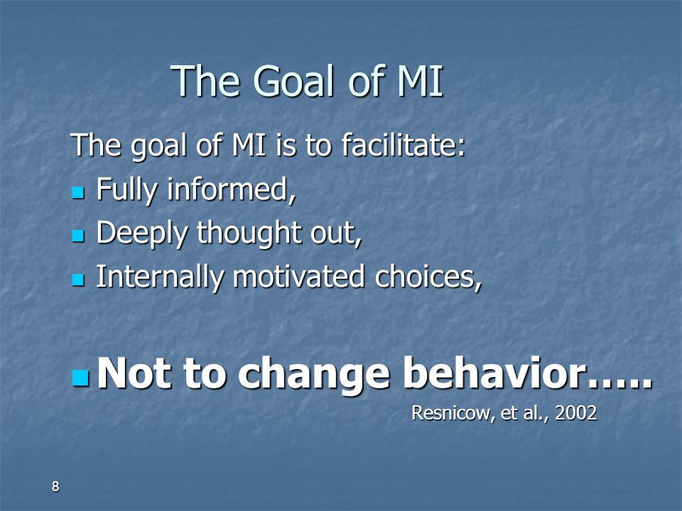 Not to change behavior…..