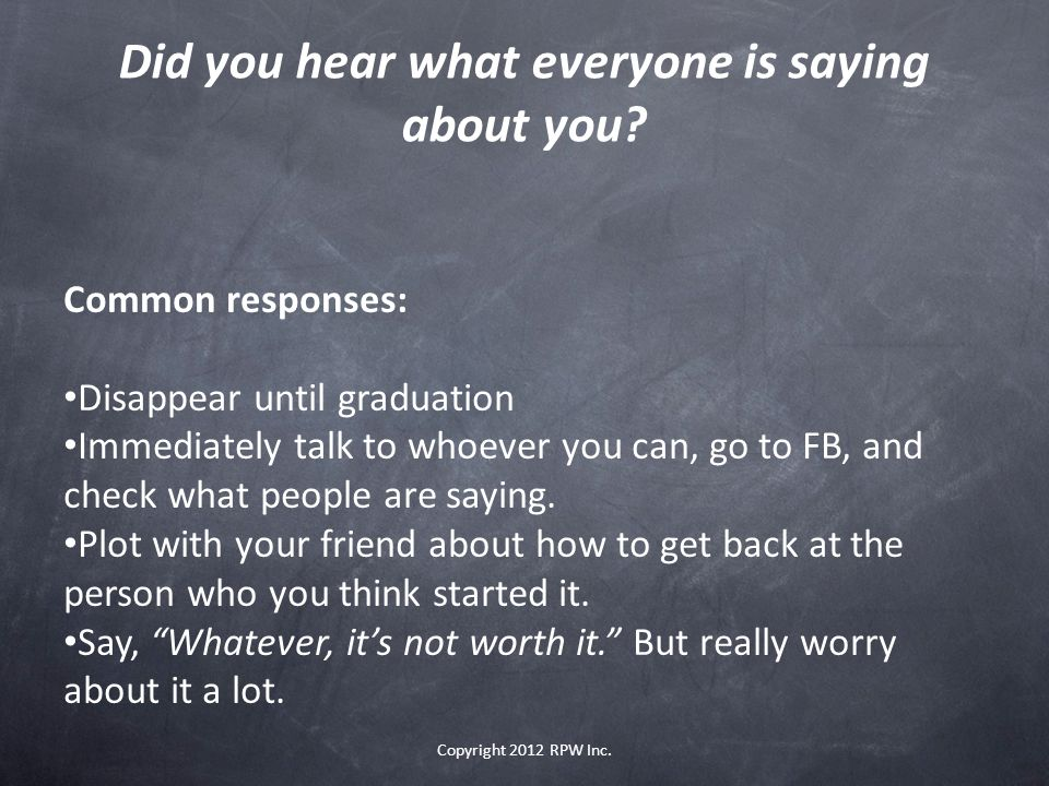 Did you hear what everyone is saying about you