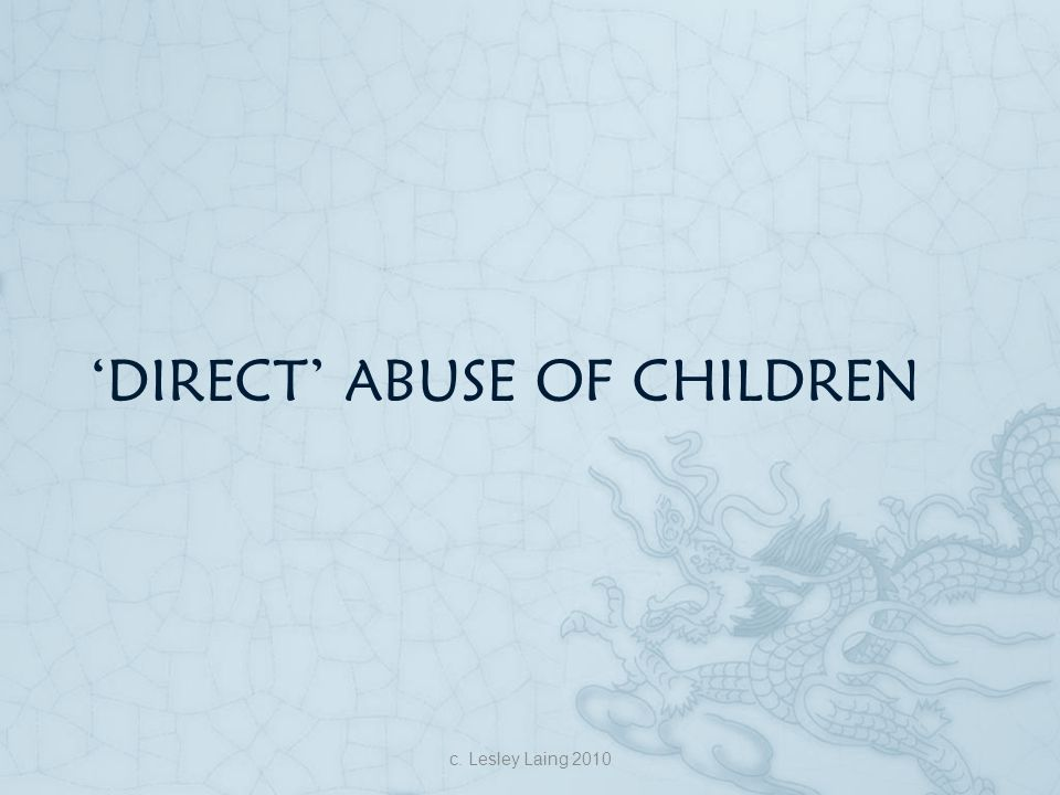 'direct' abuse of children