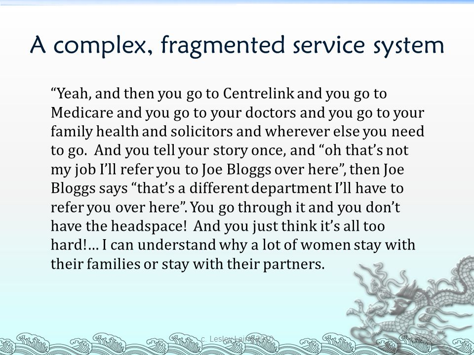 A complex, fragmented service system