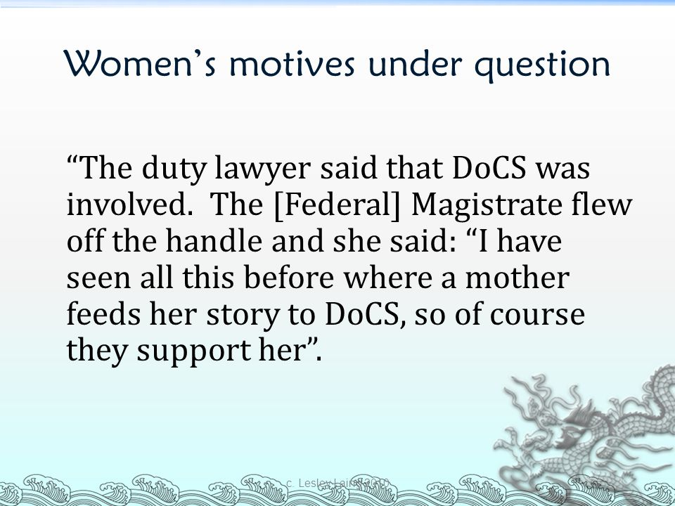 Women's motives under question