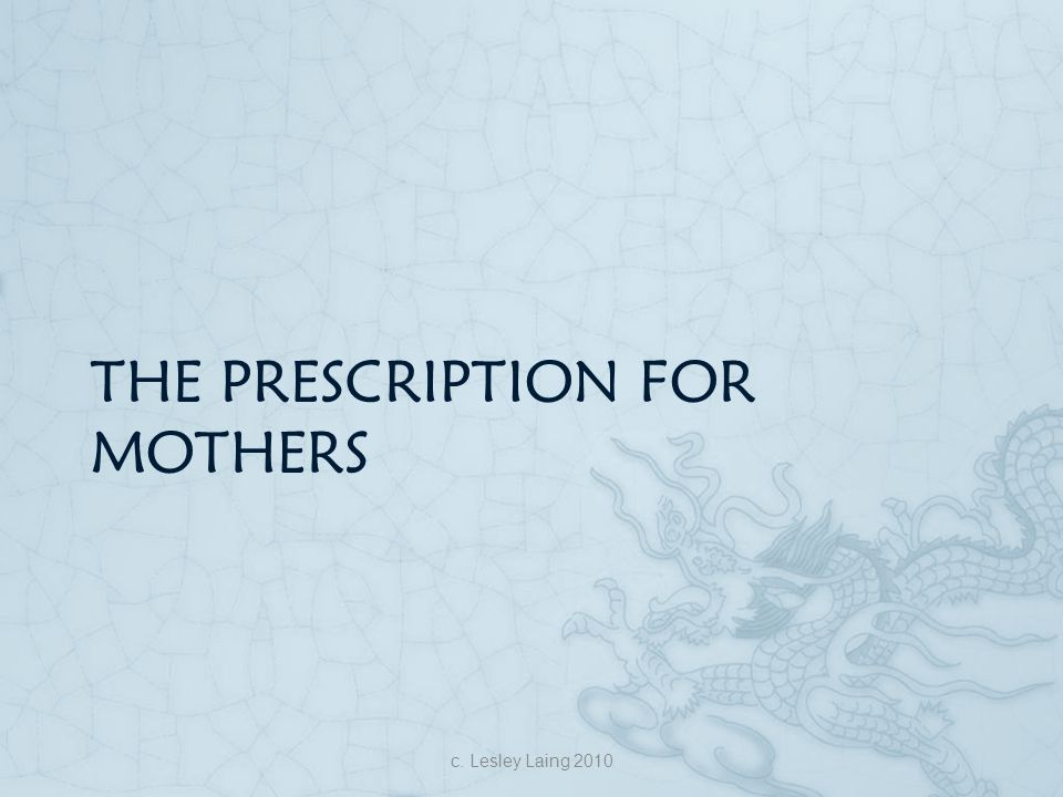 The prescription for mothers