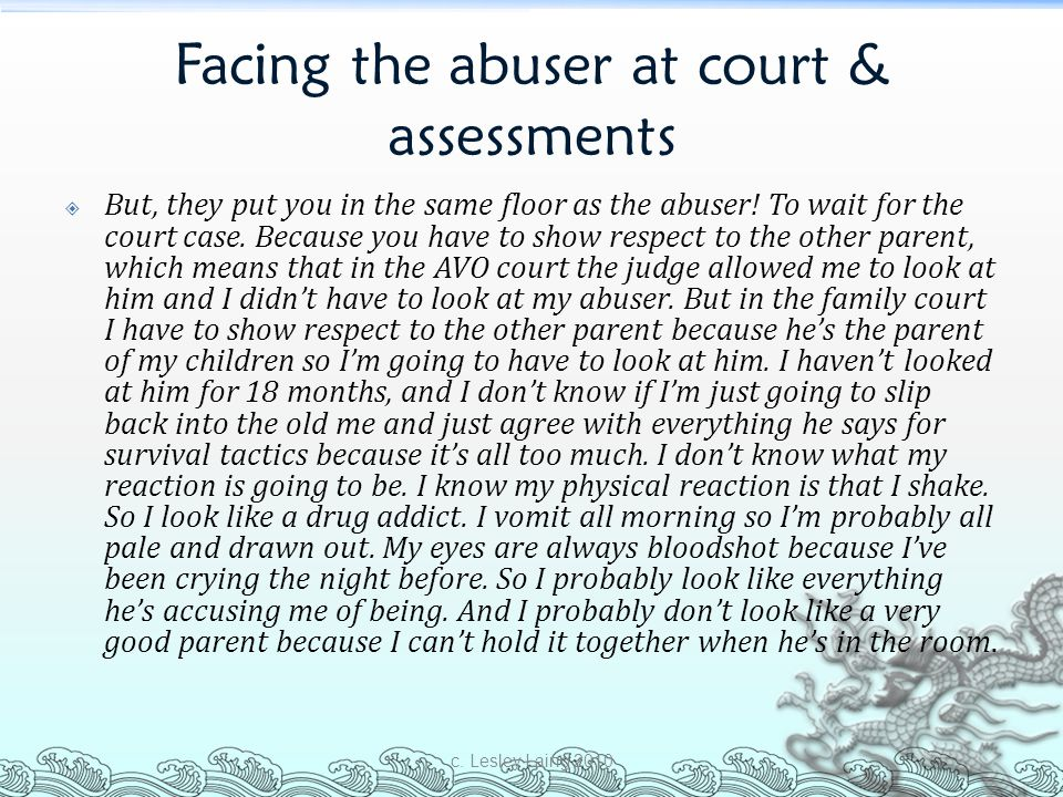 Facing the abuser at court & assessments