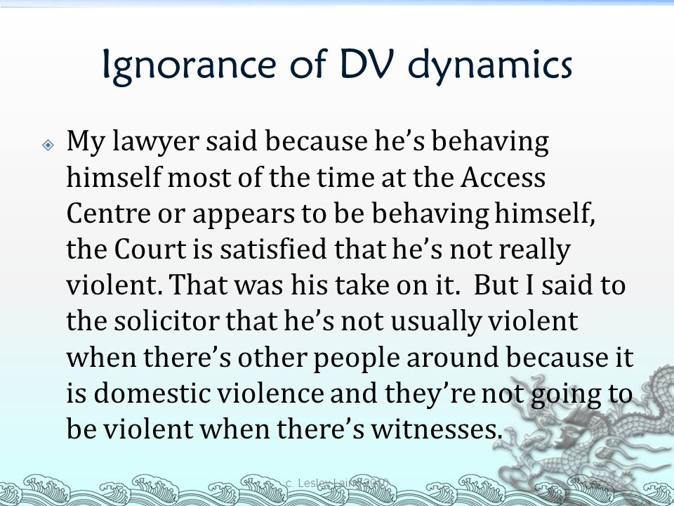 Ignorance of DV dynamics
