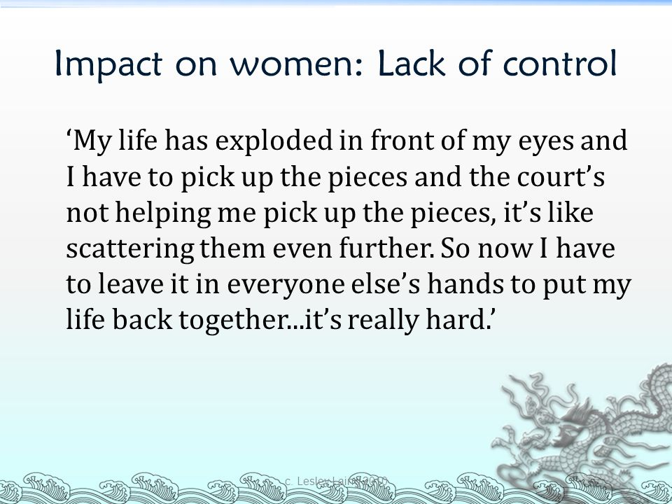 Impact on women: Lack of control