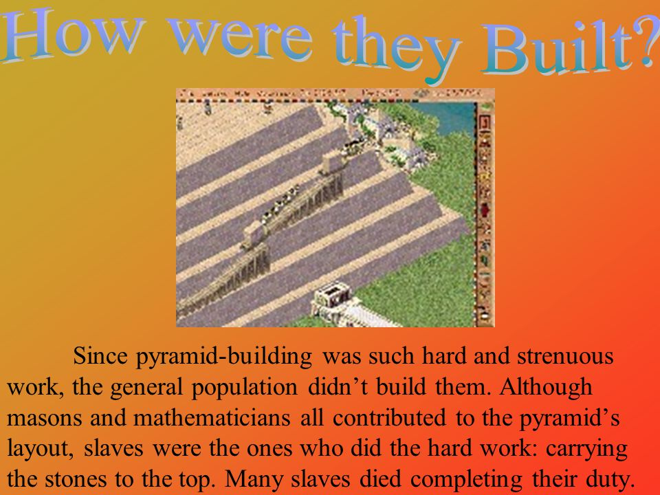 How were they Built