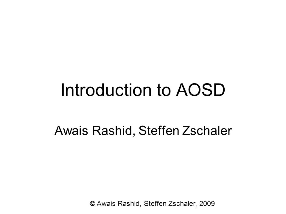 Awais Rashid, Steffen Zschaler