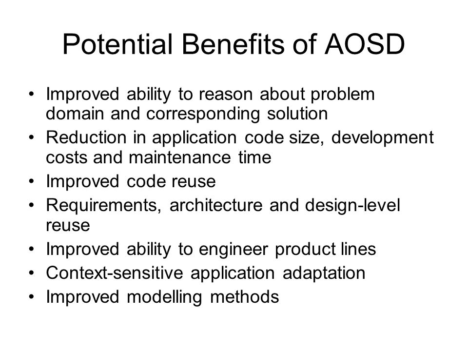 Potential Benefits of AOSD