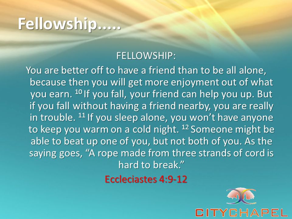 Fellowship.....