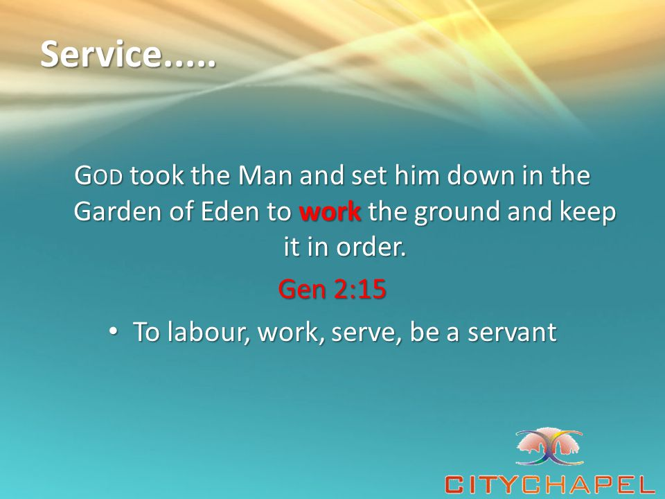 To labour, work, serve, be a servant