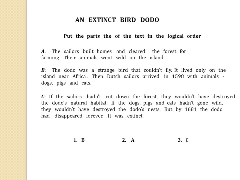AN EXTINCT BIRD DODO Put the parts the of the text in the logical order.