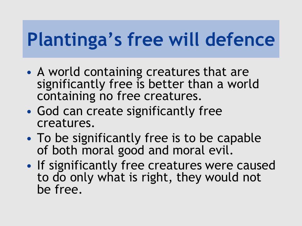 Plantinga's free will defence