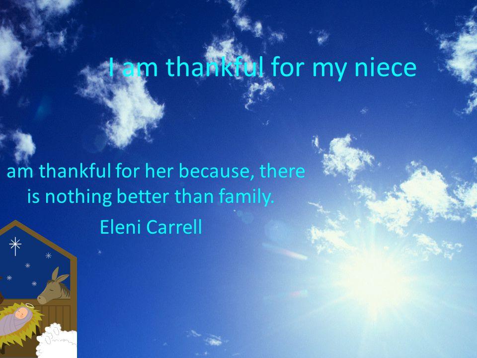 I am thankful for my niece