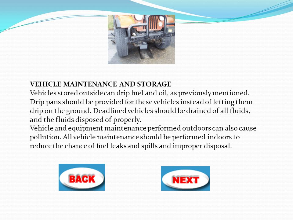 VEHICLE MAINTENANCE AND STORAGE