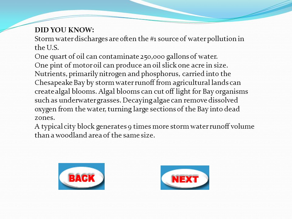DID YOU KNOW: Storm water discharges are often the #1 source of water pollution in the U.S.