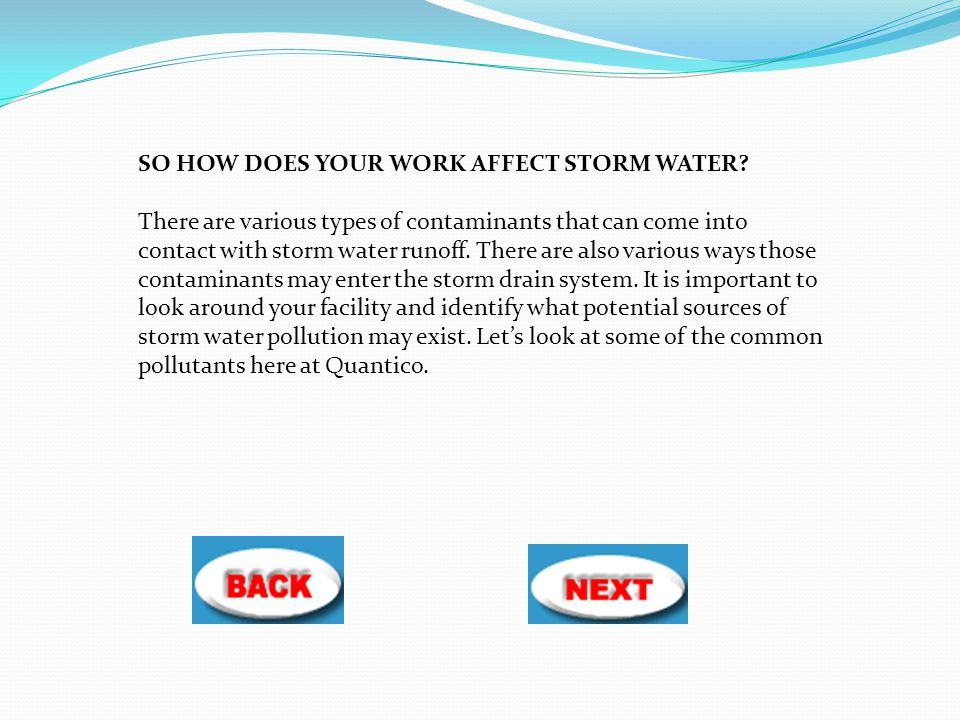 SO HOW DOES YOUR WORK AFFECT STORM WATER