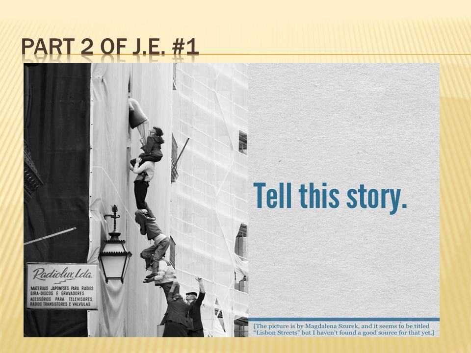 Part 2 of J.E. #1