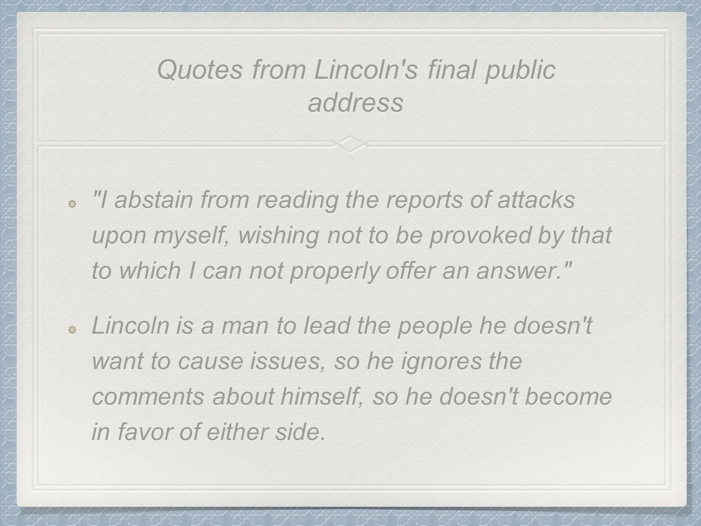 Quotes from Lincoln s final public address