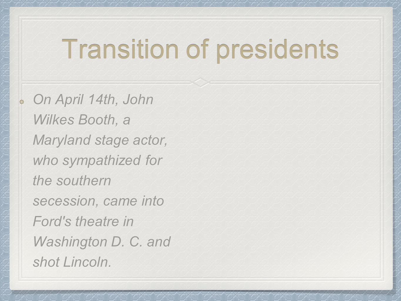 Transition of presidents