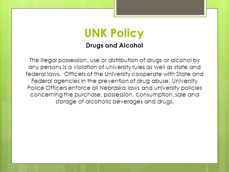 UNK Policy Drugs and Alcohol