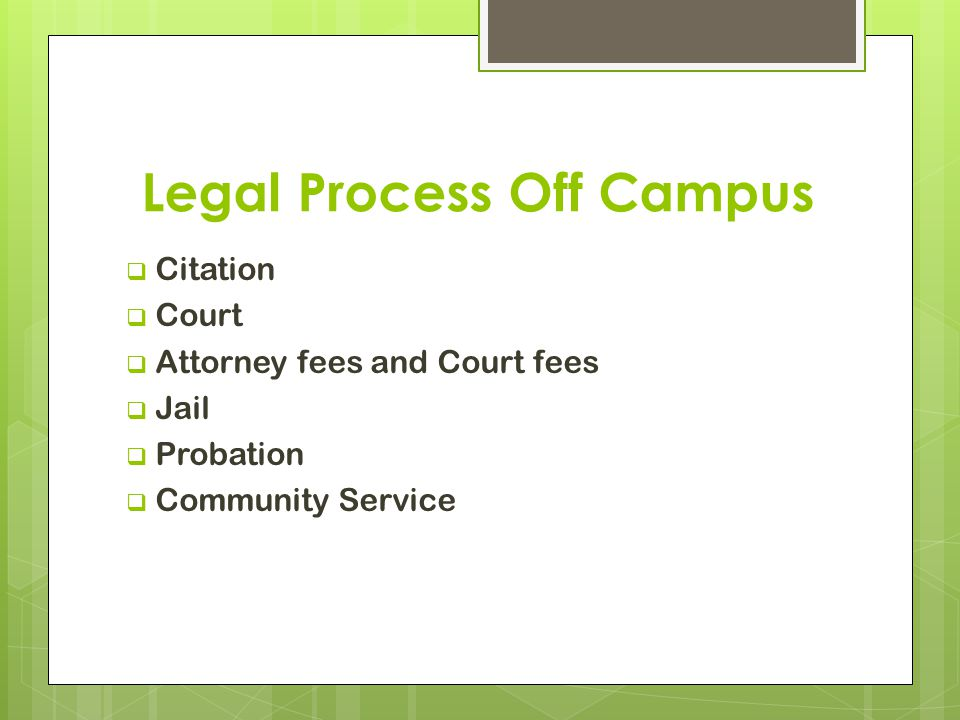 Legal Process Off Campus