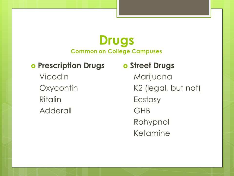 Drugs Common on College Campuses