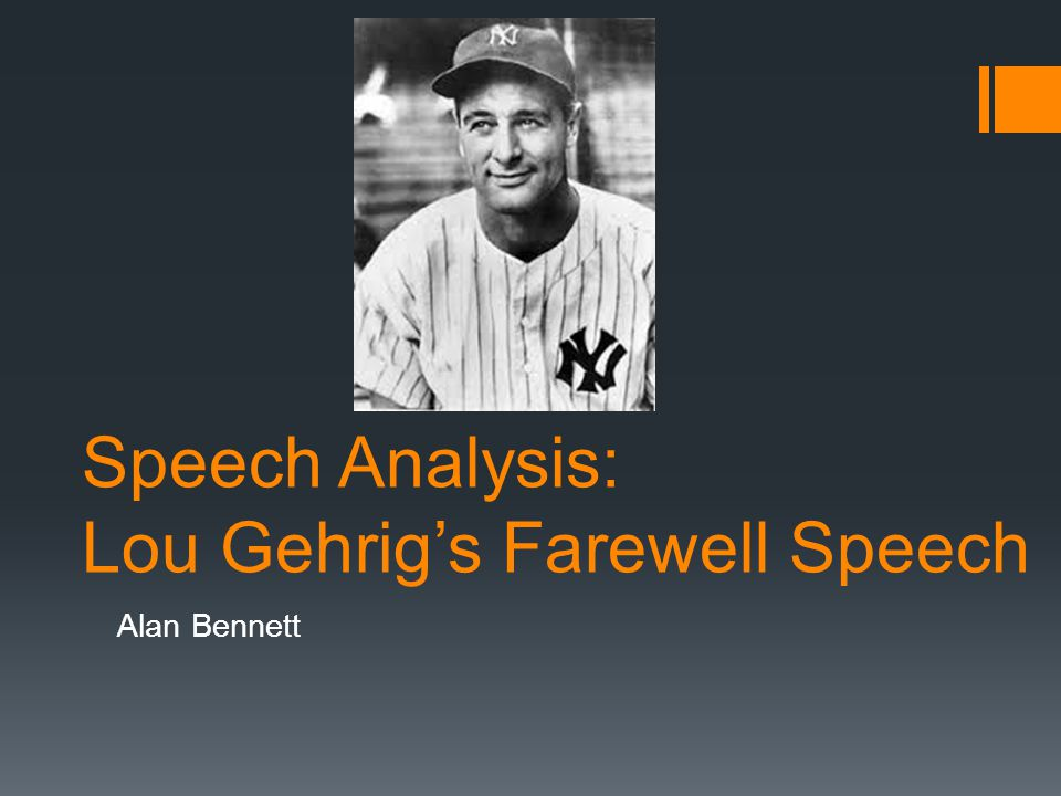 Speech Analysis: Lou Gehrig's Farewell Speech