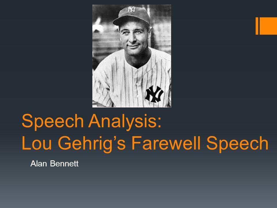 Speech Analysis: Lou Gehrig's Farewell Speech