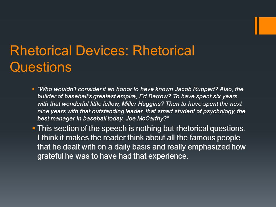 Rhetorical Devices: Rhetorical Questions