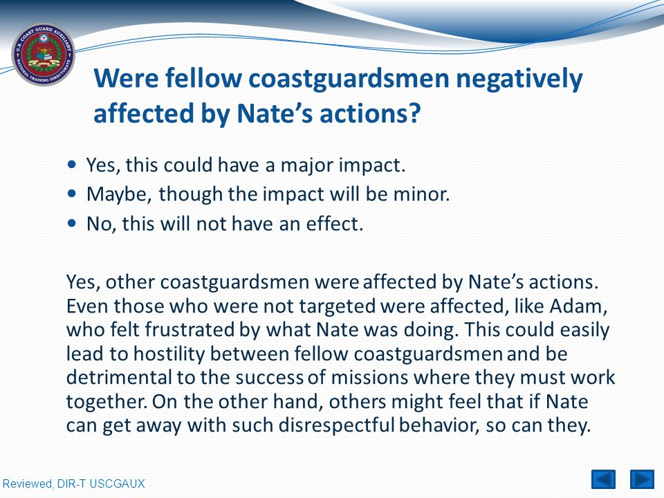 Were fellow coastguardsmen negatively affected by Nate's actions