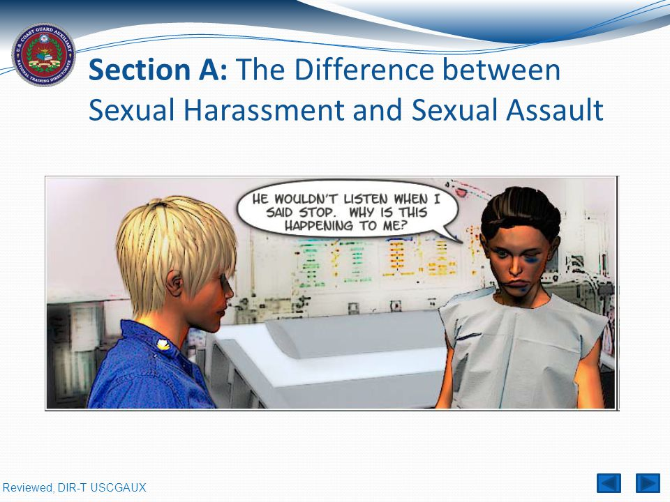 Section A: The Difference between Sexual Harassment and Sexual Assault