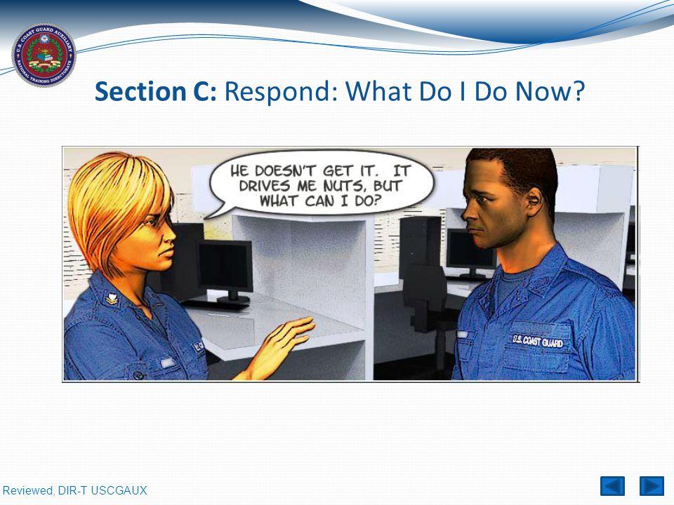 Section C: Respond: What Do I Do Now