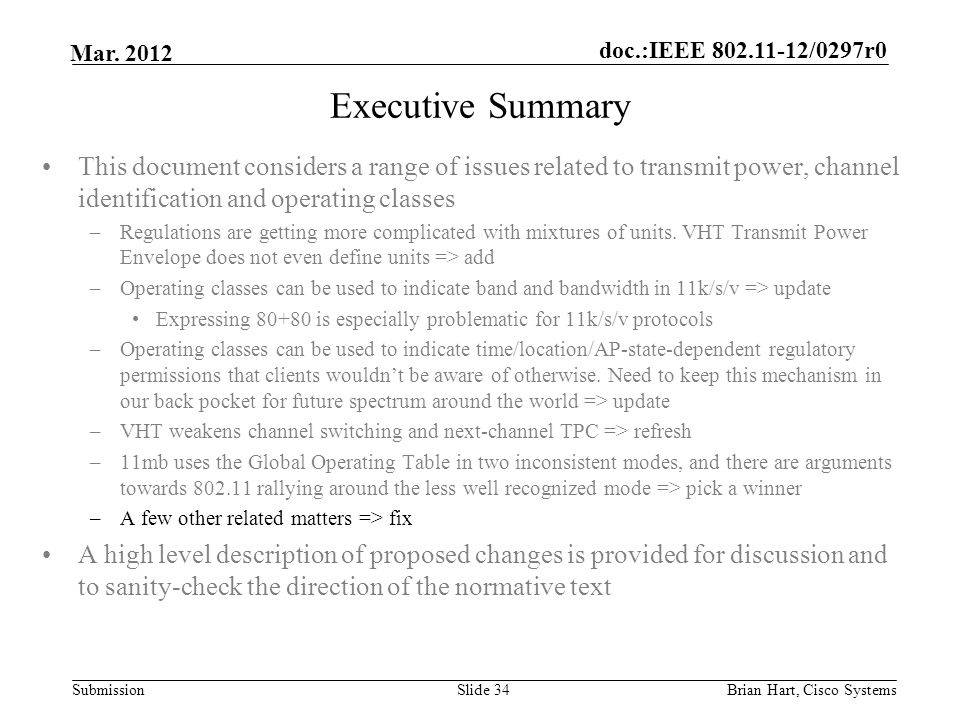 Executive Summary This document considers a range of issues related to transmit power, channel identification and operating classes.