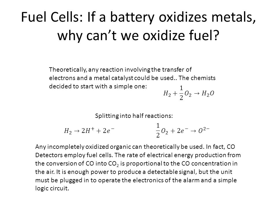 Fuel Cells: If a battery oxidizes metals, why can't we oxidize fuel