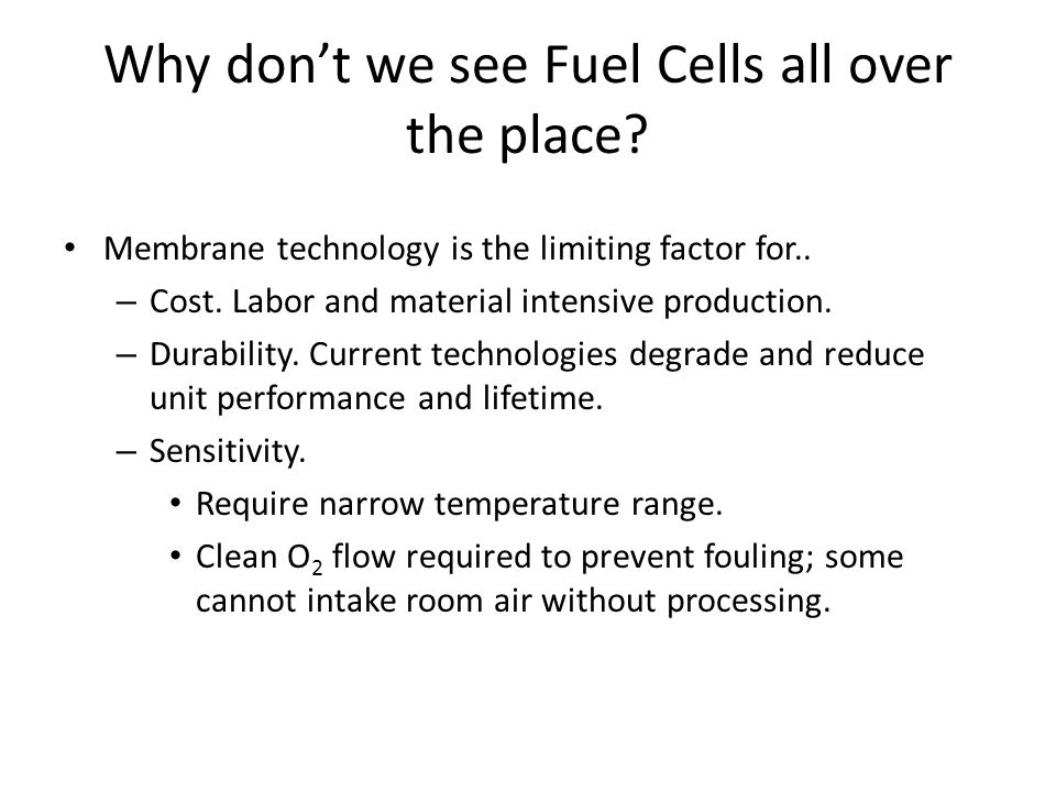 Why don't we see Fuel Cells all over the place
