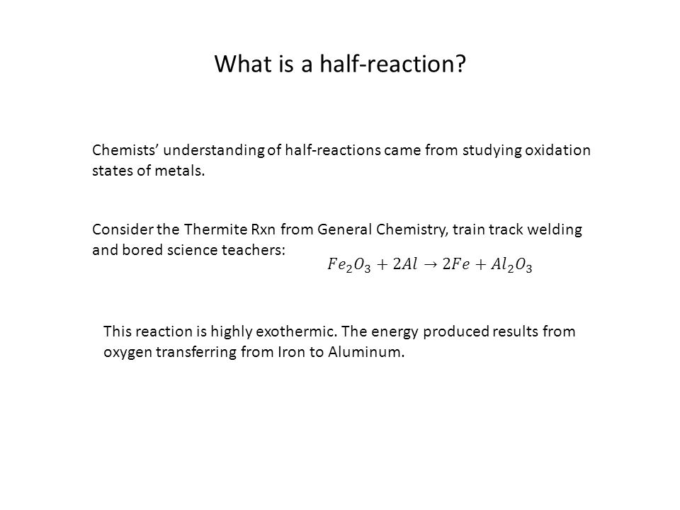 What is a half-reaction