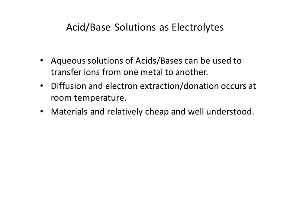 Acid/Base Solutions as Electrolytes