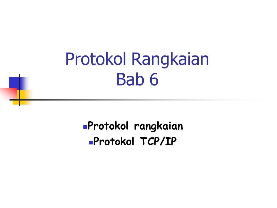 Protokol Rangkaian Bab 6
