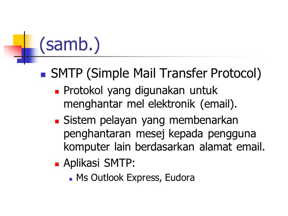 (samb.) SMTP (Simple Mail Transfer Protocol)