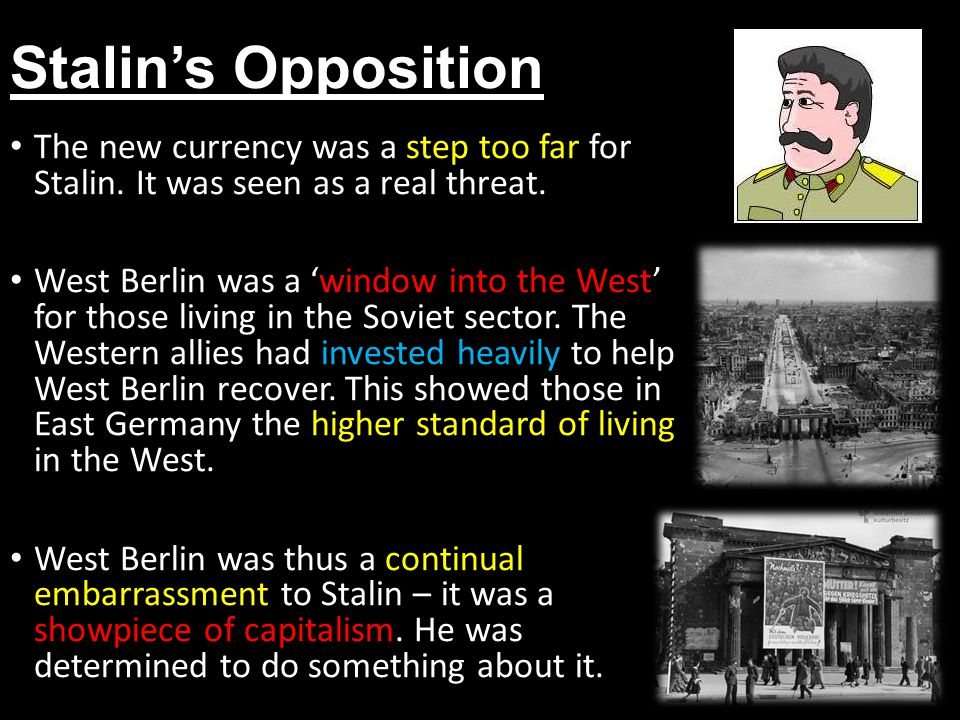 Stalin's Opposition The new currency was a step too far for Stalin. It was seen as a real threat.