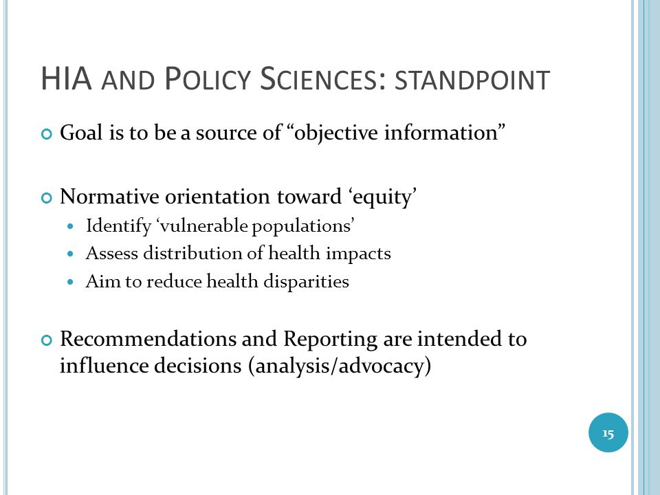 HIA and Policy Sciences: standpoint