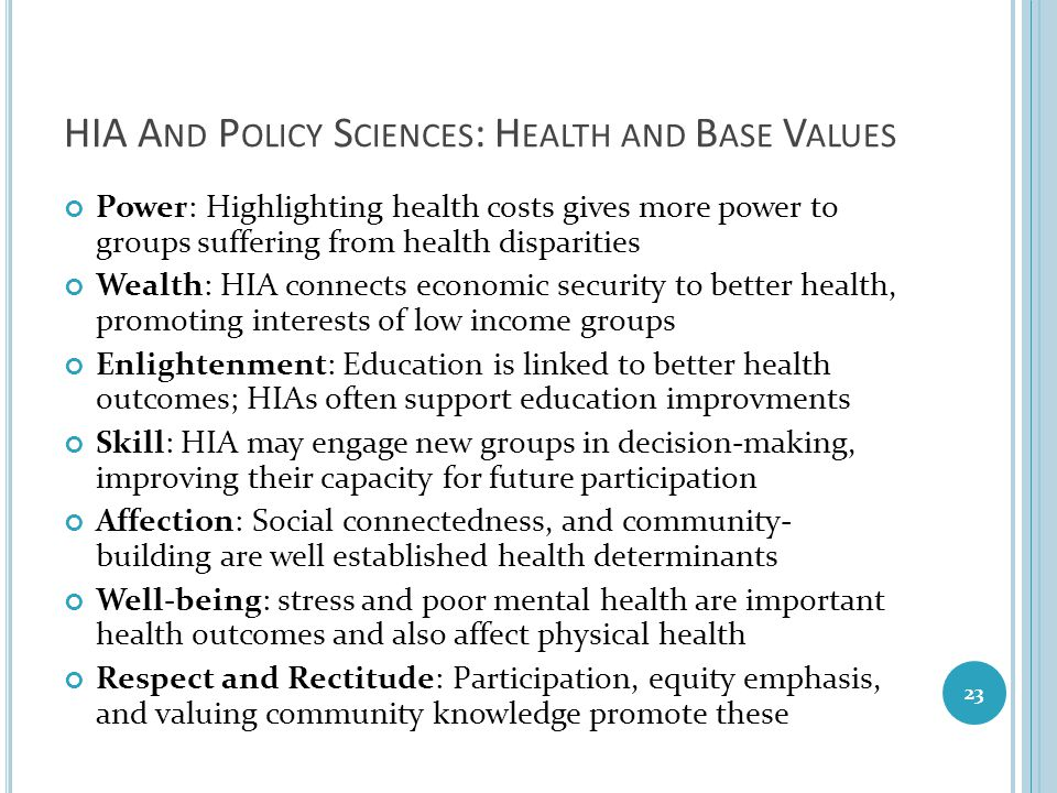 HIA And Policy Sciences: Health and Base Values