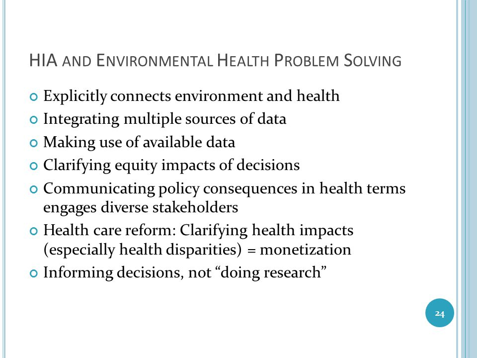HIA and Environmental Health Problem Solving
