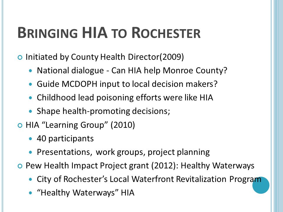 Bringing HIA to Rochester