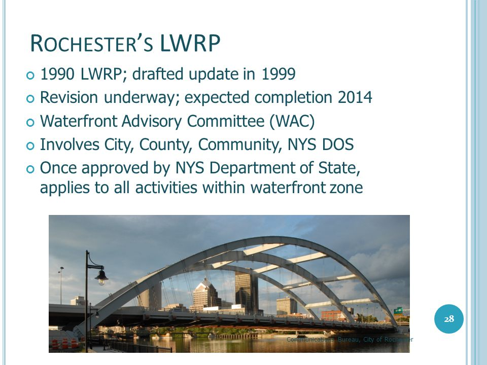 Rochester's LWRP 1990 LWRP; drafted update in 1999